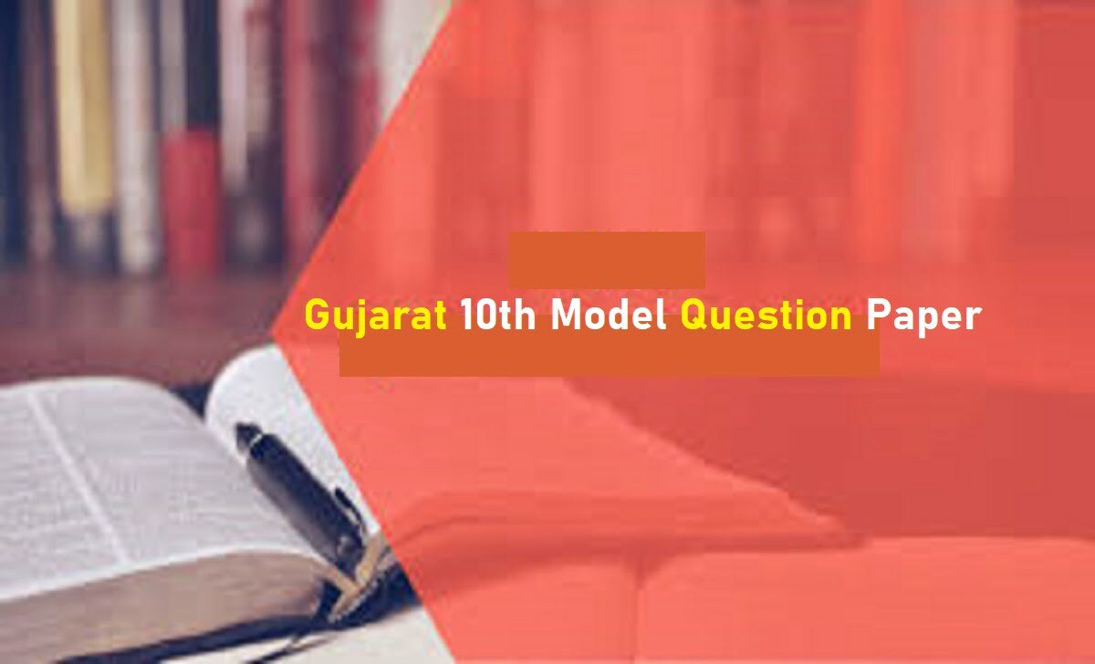 GSEB SSC Blueprint 2021 GSEB 10th Model Paper 2021 Gujarat Class 10th Sample Question Paper 2021